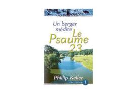 Keller Philip, Un berger médite le Psaume 23